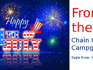 Happy Fourth of July from Chain O' Lakes Campground